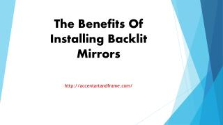 The Benefits Of Installing Backlit Mirrors