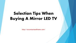 Selection Tips When Buying A Mirror LED TV