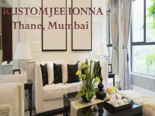 Rustomjee Ionna  Call: 7290029556