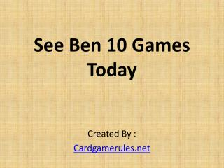 See Ben 10 Games Today