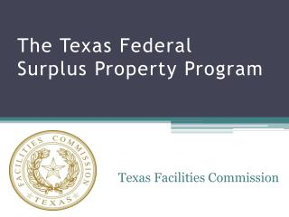 The Texas Federal Surplus Property Program