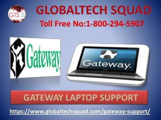 Gateway Laptop Support | Toll Free 1-800-294-5907