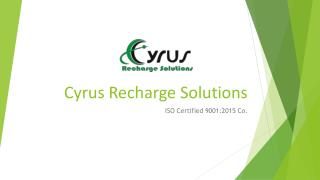 Cyrus Recharge - Mobile Recharge Software Provider