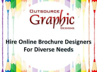 Hire Online Brochure Designers for Diverse Needs