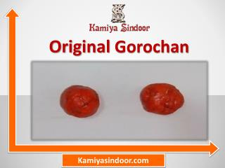 गोरोचन के प्रयोग और फायदे हिंदी में, गोरोचन की पूजा मंत्र सहित
