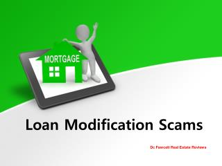 DC Fawcett Reviews – Loan Modification Scams
