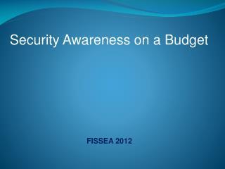Security Awareness on a Budget