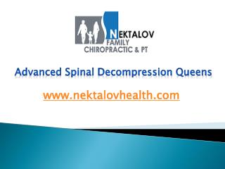 Advanced Spinal Decompression Queens - www.nektalovhealth.com