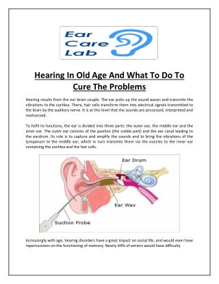 Hearing In Old Age And What To Do To Cure The Problems