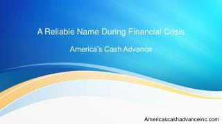 A Reliable Name During Financial Crisis
