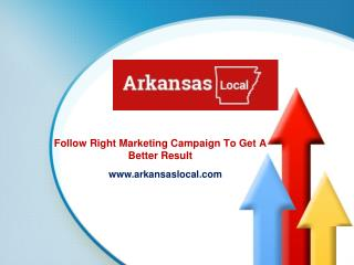 Follow Right Marketing Campaign To Get A Better Result