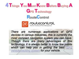 4 Things You Must Know Before Buying a  GPS Technology