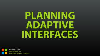Planning Adaptive Interfaces [RWD Summit 2016]