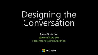 Designing the Conversation [SpeechTek 2016]