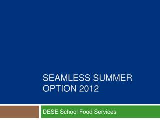 Seamless Summer Option 2012