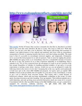http://www.realsupplementfacts.com/skin-novela/