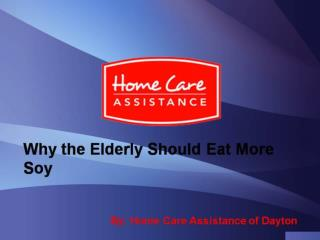 Why the Elderly Should Eat More Soy
