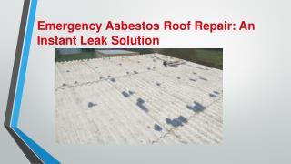 Asbestos Emergency Repair