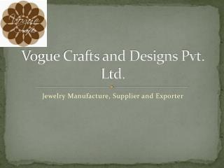 Jewelry Manufacture and Exporter