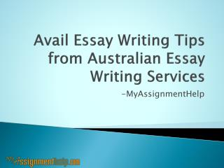 Avail Essay Writing Tips from Australian Essay Writing Services