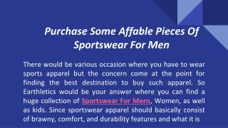 Purchase Some Affable Pieces Of Sportswear For Men