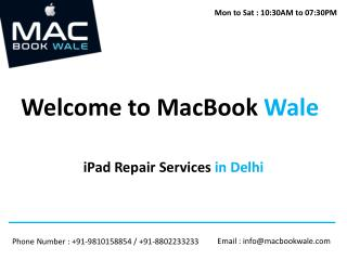 ipad repair services in delhi - MacBook Wale