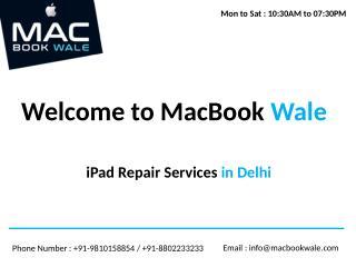 ipad repair services in delhi - Macbook wale