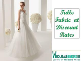 Tulle Fabric  at  Discount Rates