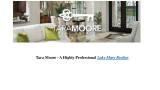 Tara Moore - A Highly Professional Lake Mary Realtor