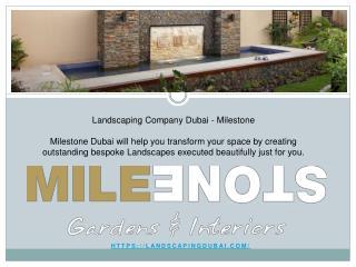 Landscaping Contractor Dubai   Milestone