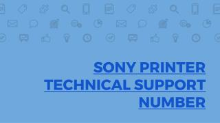 Sony Printer Technical Support 1-844-745-1520