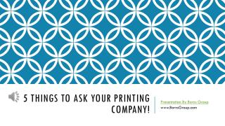 5 Things to Ask Your Printing Company