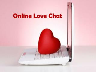 Online Love Chat