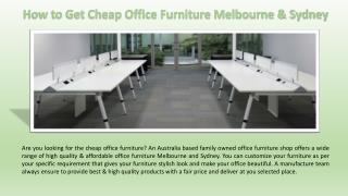 How to Get Cheap Office Furniture Melbourne & Sydney