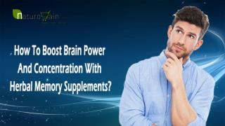 How To Boost Brain Power And Concentration With Herbal Memory Supplements?