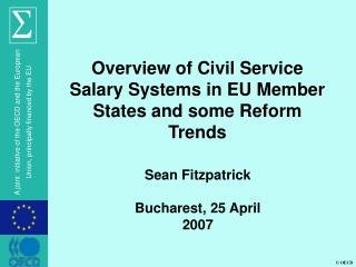 Overview of Civil Service Salary Systems in EU Member States and some Reform Trends