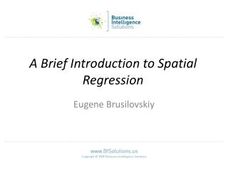 A Brief Introduction to Spatial Regression