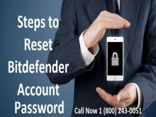 1 (800) 243-0051 Reset Bitdefender Antivirus Password?