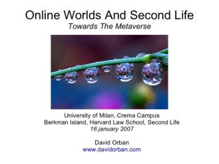 Online Worlds And Second Life