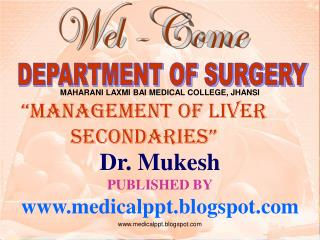 Dr. Mukesh PUBLISHED BY www.medicalppt.blogspot.com
