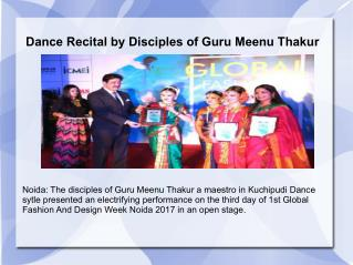 Dance Recital by Disciples of Guru Meenu Thakur