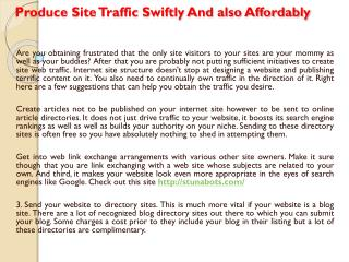 Produce Site Traffic Swiftly And also Affordably