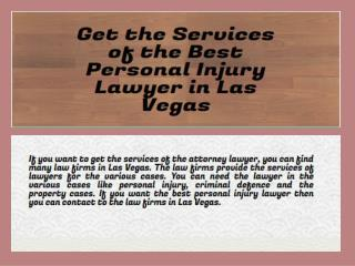 Get the Services of the Best Personal Injury Lawyer in Las Vegas