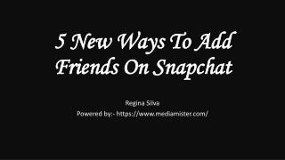5 New Ways To Add Friends On Snapchat
