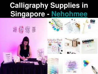 Calligraphy Supplies in Singapore