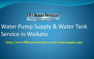 Water Pump Supply and Water Tank Service in Waikato