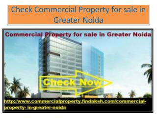 Check Commercial Property for sale in greater noida