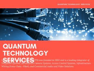 QUANTUM TECHNOLOGY SERVICES