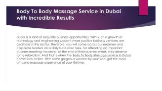 Body To Body Massage Service in Dubai with Incredible Results
