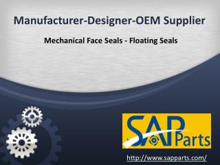 Manufacturer designer OEM supplier of Mechanical Face Seals & Floating Seals